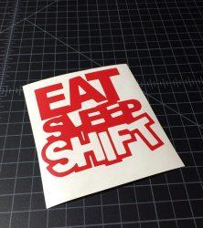 eat sleep shift red