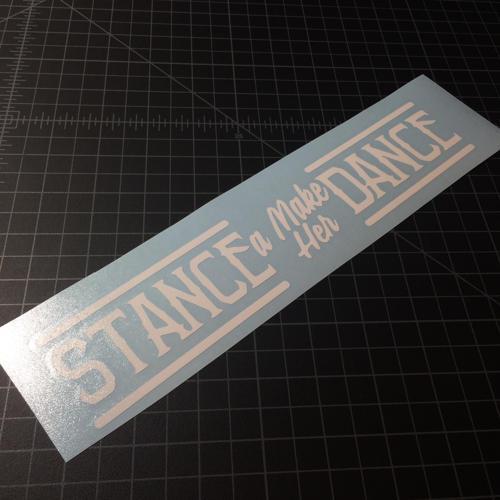 Stance A Make Her Dance Sticker Shays Sticker Shop
