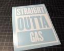 straight outta gas white